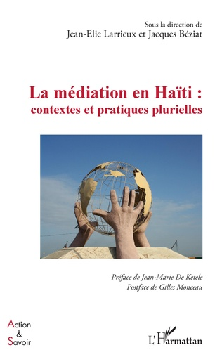 Couverture La médiation en Haïti : contextes et pratiques plurielles