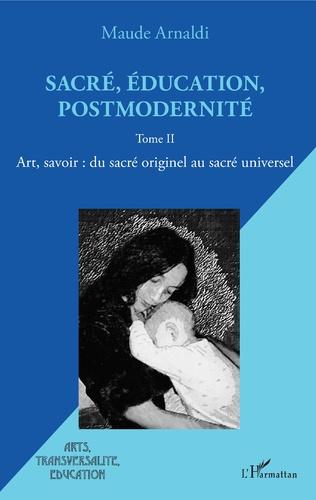 Couverture Sacré, éducation, postmodernité