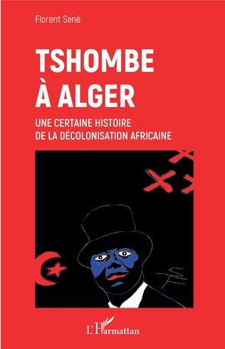 Couverture Tshombe à Alger