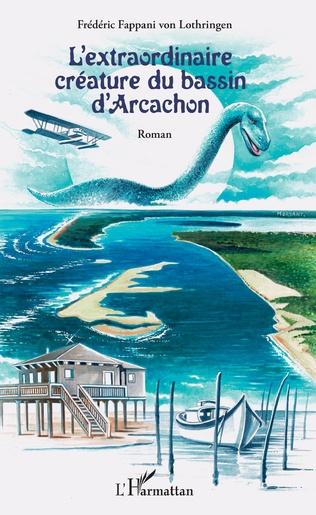 Couverture L'extraordinaire créature du bassin d'Arcachon