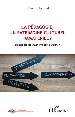 Couverture La pédagogie, un patrimoine culturel immatériel ?