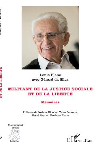 Couverture Militant de la justice sociale et de la liberté