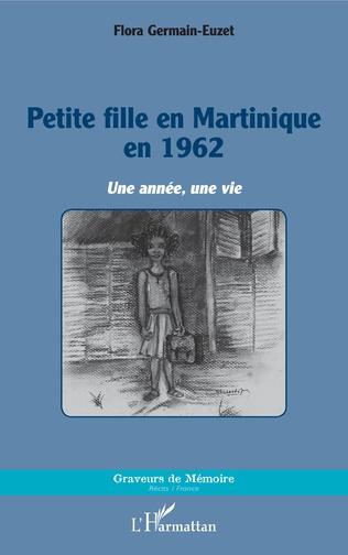 Couverture Petite fille en Martinique en 1962
