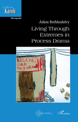Couverture LIVING THROUGH EXTREMES IN PROCESS DRAMA