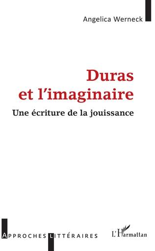 Couverture Duras et l'imaginaire