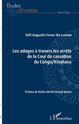 Couverture Les adages à travers les arrêts de la Cour de cassation du Congo/Kinshasa