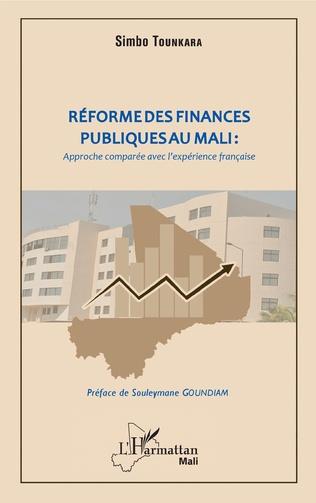 Couverture Réforme des finances publiques au Mali : approche comparée avec l'expérience française