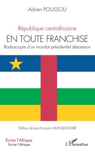 Couverture République centrafricaine En toute franchise