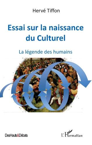 Couverture Essai sur la naissance du Culturel