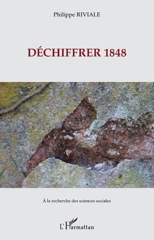 Couverture Déchiffrer 1848