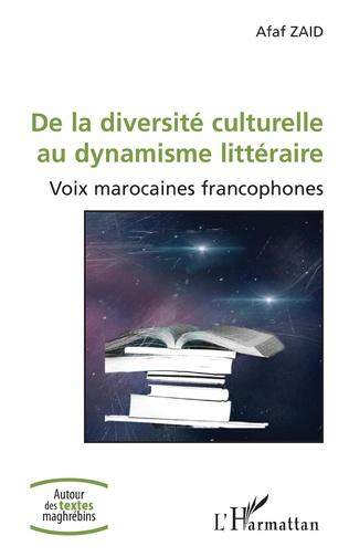 Couverture De la diversité culturelle au dynamisme littéraire
