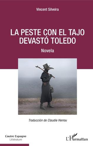 Couverture La peste con el Tajo devastó Toledo