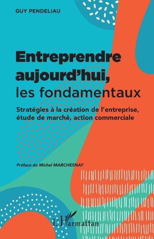 Couverture Entreprendre aujourd'hui, les fondamentaux