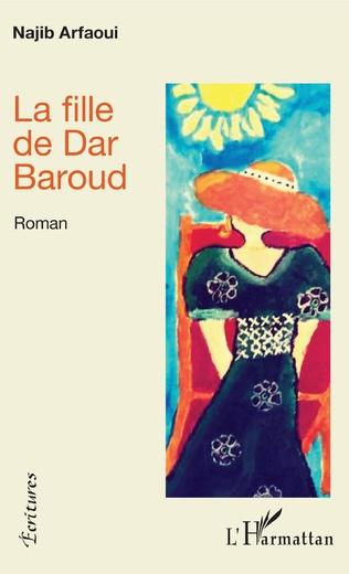 Couverture La fille de Dar Baroud