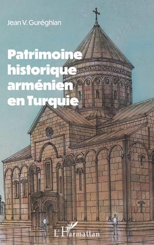 Couverture Patrimoine historique arménien en Turquie