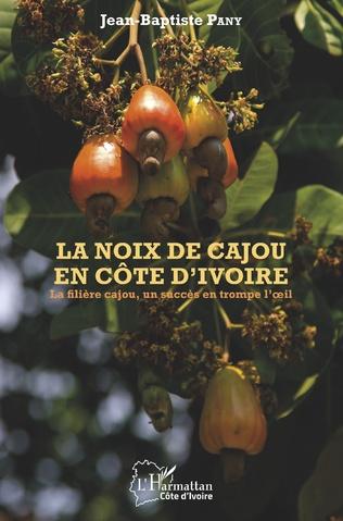 Couverture La noix de cajou en Côte d'Ivoire