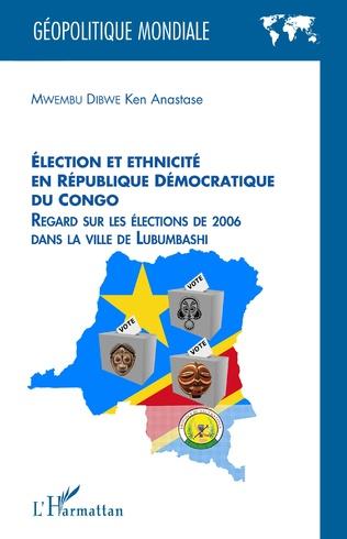 Couverture Élection et ethnicité en République démocratique du Congo