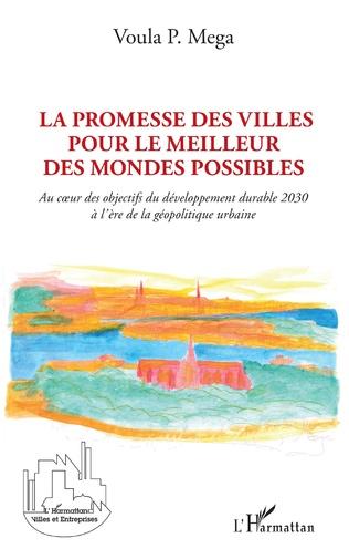 Couverture La promesse des villes pour le meilleur des mondes possibles