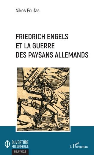 Couverture Friedrich Engels et la guerre des paysans allemands