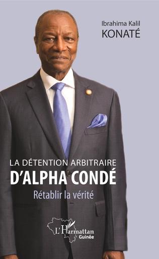 Couverture La détention arbitraire d'Alpha Condé