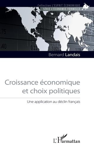 Couverture Croissance économique et choix politiques