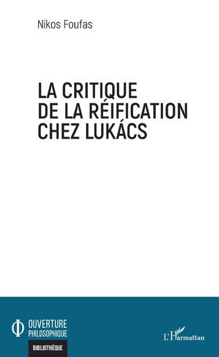 Couverture La critique de la réification chez Lukacs