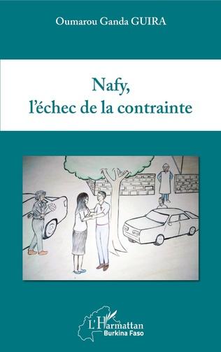Couverture Nafy, l'échec de la contrainte