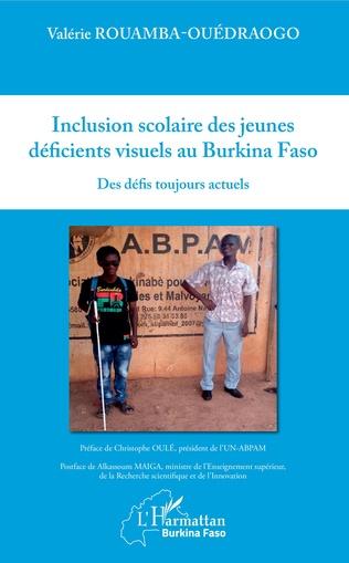 Couverture Inclusion scolaire des jeunes déficients visuels au Burkina Faso
