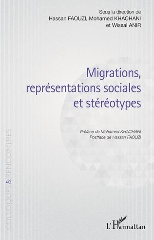 Couverture Migrations, représentations sociales et stéréotypes
