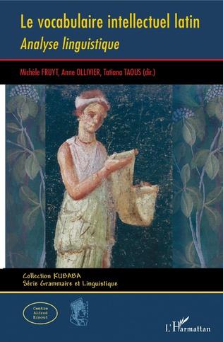 Couverture Le vocabulaire intellectuel latin