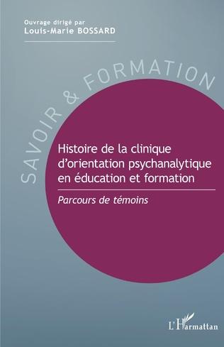 Couverture Histoire de la clinique d'orientation psychanalytique en éducation et formation