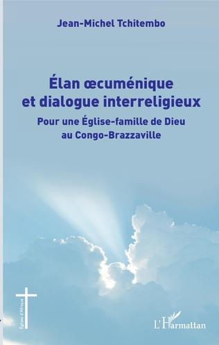 Couverture Élan oecuménique et dialogue interreligieux
