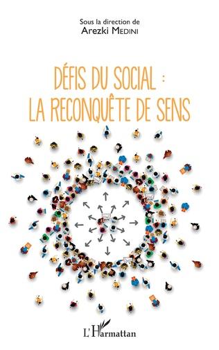 Couverture Défis du social : la reconquête de sens