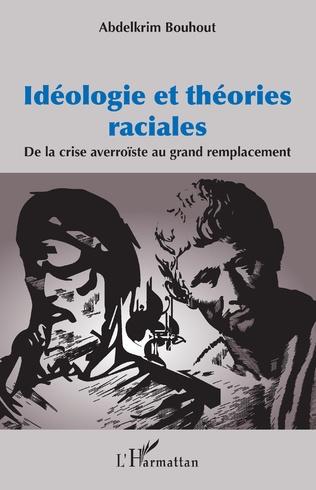 Couverture Idéologie et théories raciales