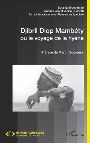 Couverture Djibril Diop Mambéty ou le voyage de la hyène