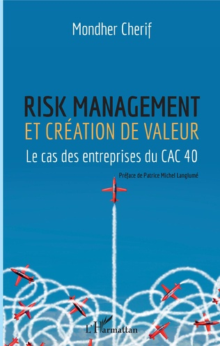 Couverture Risk management et création de valeur