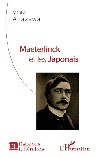 Couverture Maeterlinck et les Japonais