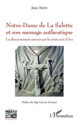 Couverture Notre-Dame de La Salette et son message authentique