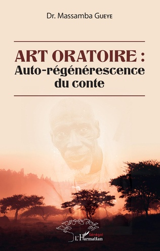 Couverture Art oratoire : auto-régénérescence du conte