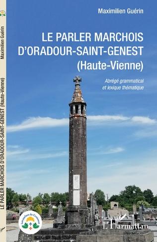 Couverture Le parler marchois d'Oradour-Saint-Genest