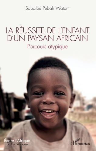 Couverture La réussite de l'enfant d'un paysan africain
