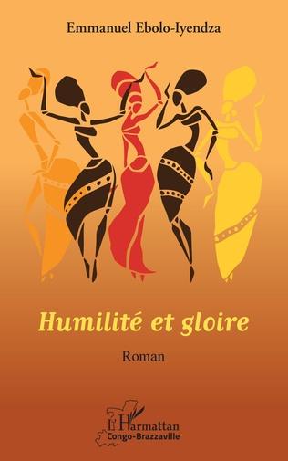 Couverture Humilité et gloire. Roman