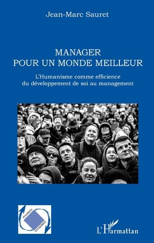 Couverture Manager pour un monde meilleur