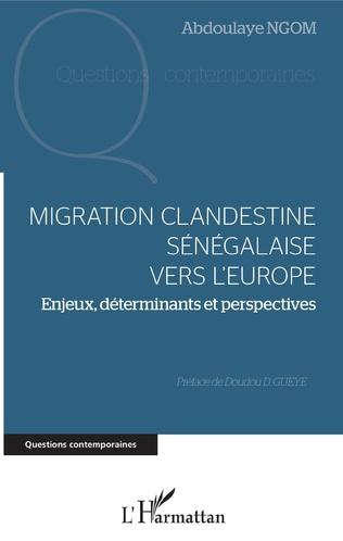 Couverture Migration clandestine sénégalaise vers l'Europe