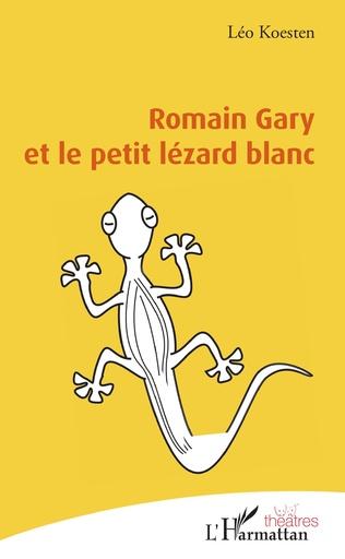 Couverture Romain Gary et le petit lézard blanc
