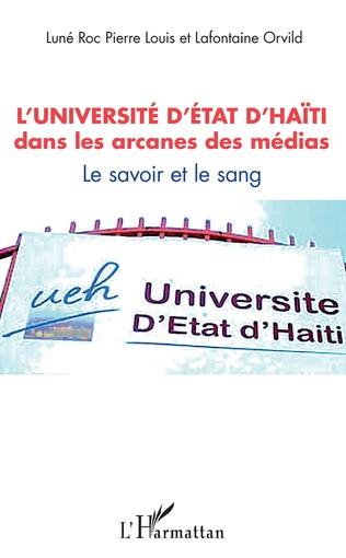 Couverture L'université d'État d'Haïti dans les arcanes des médias