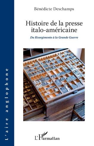 Couverture Histoire de la presse italo-américaine
