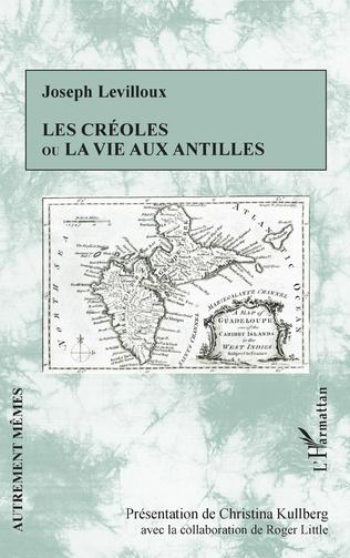 Couverture Les créoles ou la vie aux antilles