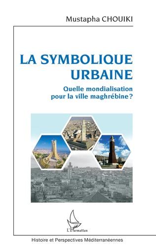 Couverture La symbolique urbaine