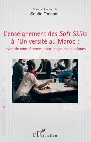 Couverture L'enseignement des Soft Skills à l'Université au Maroc :